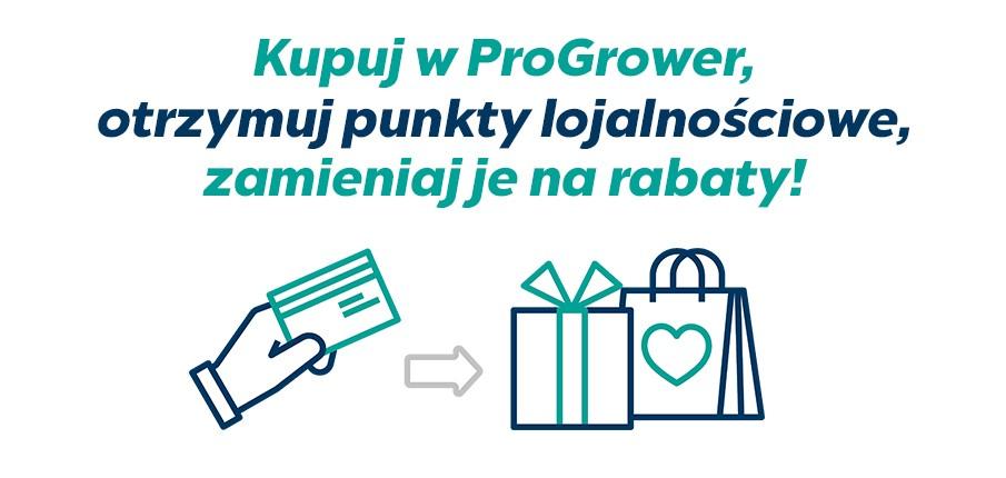 Kupuj w ProGrower, otrzymuj punkty lojalnościowe, zamieniaj je na rabaty!
